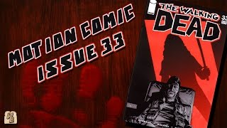 The Walking Dead: Issue 33 - Motion Comic