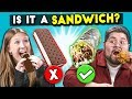 Is It A Sandwich? | People Vs. Food