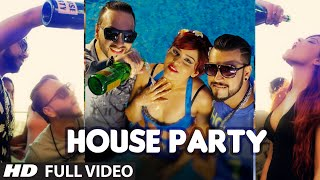 Download Hindi Video Songs - House Party Full Video Song | A KING, FLINT J | Latest Song 2016