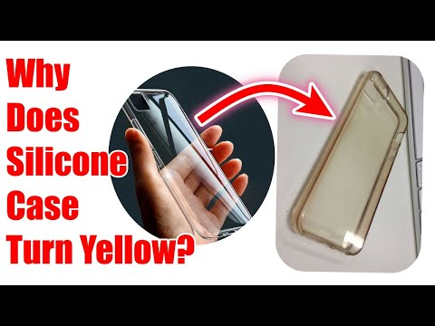 Why Does Silicone Case Turn Yellow