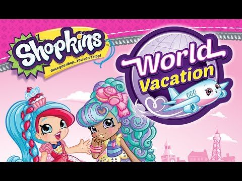 SHOPKINS WORLD VACATION GAME Gameplay Android / iOS   FREE SHOPKIN GAME FOR KIDS