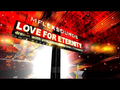 Mflex Sounds  - Love For Eternity (Italo Disco 2020)