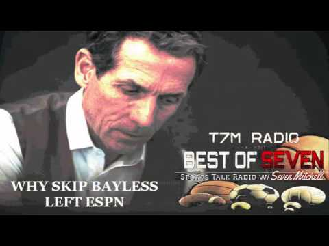 WHY SKIP BAYLESS LEFT ESPN