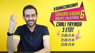 Sahura Kadar Birlikte Çalışıyoruz -6 |3 Etüt| #RamazanKampı #YKS #SahuraKadar