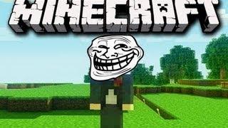 Gros troll sur minecraft !