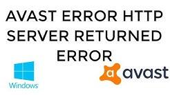 Avast Error http Server Returned Error