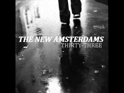 THE NEW AMSTERDAMS- THIRTY-THREE (Smashing Pumpkins Cover)