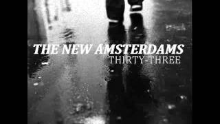 THE NEW AMSTERDAMS- THIRTY-THREE (Smashing Pumpkins Cover)
