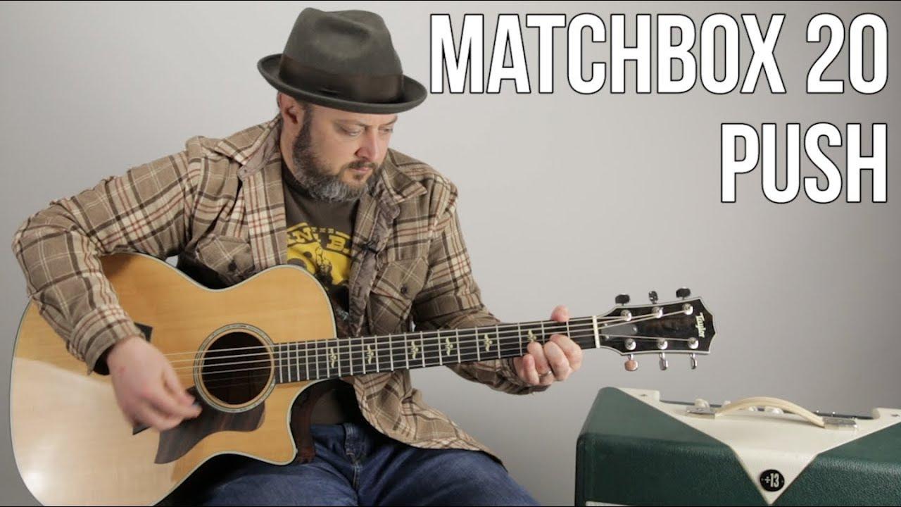 Matchbox Twenty Push Easy Acoustic Guitar Lesson Youtube