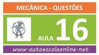 AULA 116 PROVA SIMULADA MECÂNICA - CURSO LEGISLAÇÃO DE TRÂNSITO EM AUTO ESCOLA