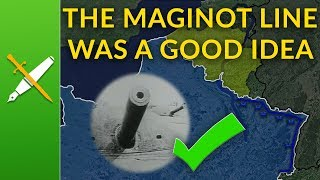 The Maginot Line: Actually a Good Idea