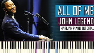 How To Play: John Legend - All Of Me | Piano Tutorial + Sheets