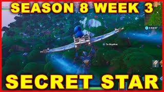 Fortnite Saison 8 Semaine 3 Secret Star Location (BATTLE STAR)