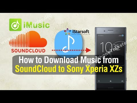 How to Download Music from SoundCloud to Sony Xperia XZs