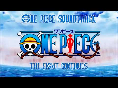 One Piece Soundtrack - The Fight Continues