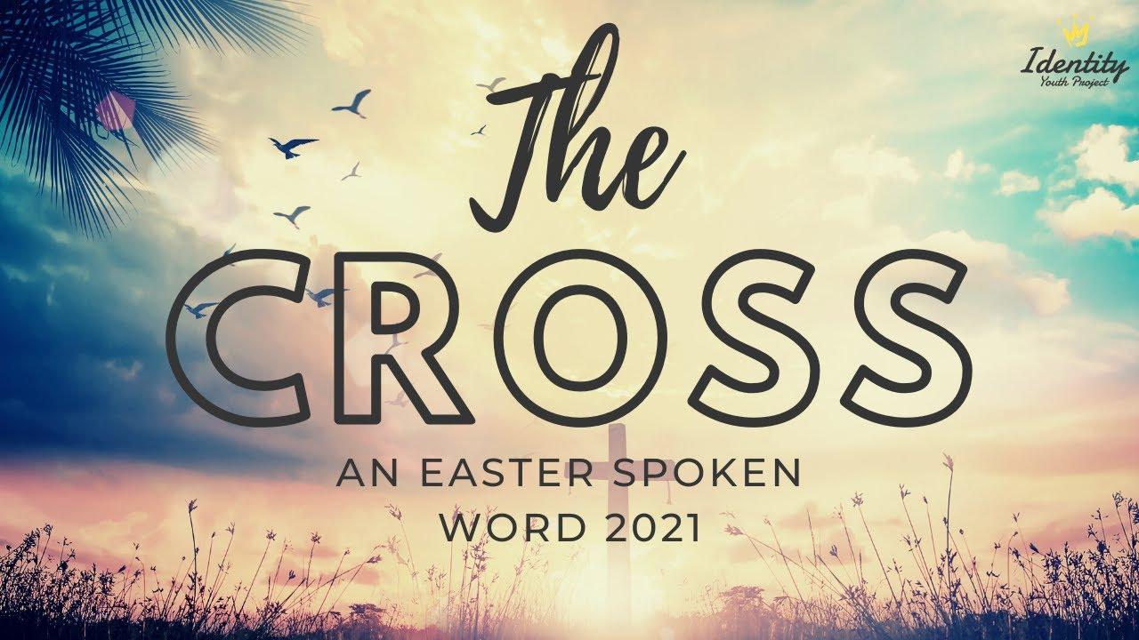 The Cross Spoken Word