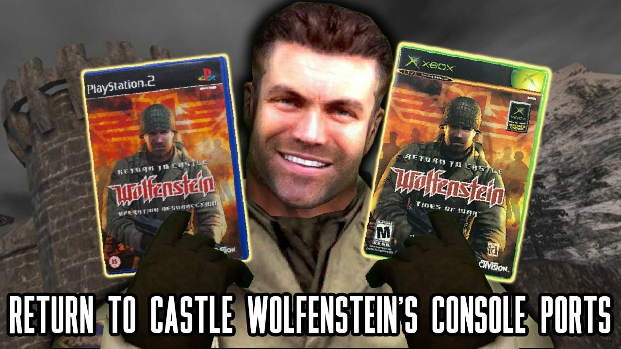 Return to Castle Wolfenstein's Console Ports thumbnail