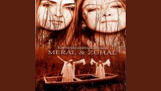 Meral - Kaybolmuşum Dünyada (ft. Zuhal)