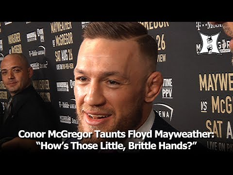 "Thumbnail: Conor McGregor Taunts Floyd Mayweather: ""How's Those Little, Brittle Hands?"" #MayMacWorldTour LA"