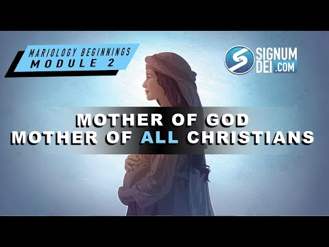 Mariology Beginnings: Mary's Divine Motherhood