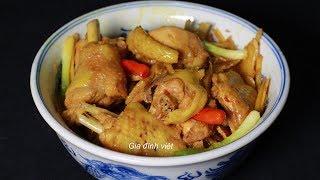 Cách nấu Gà Kho Gừng gà ta hay gà công nghiệp cũng ngon