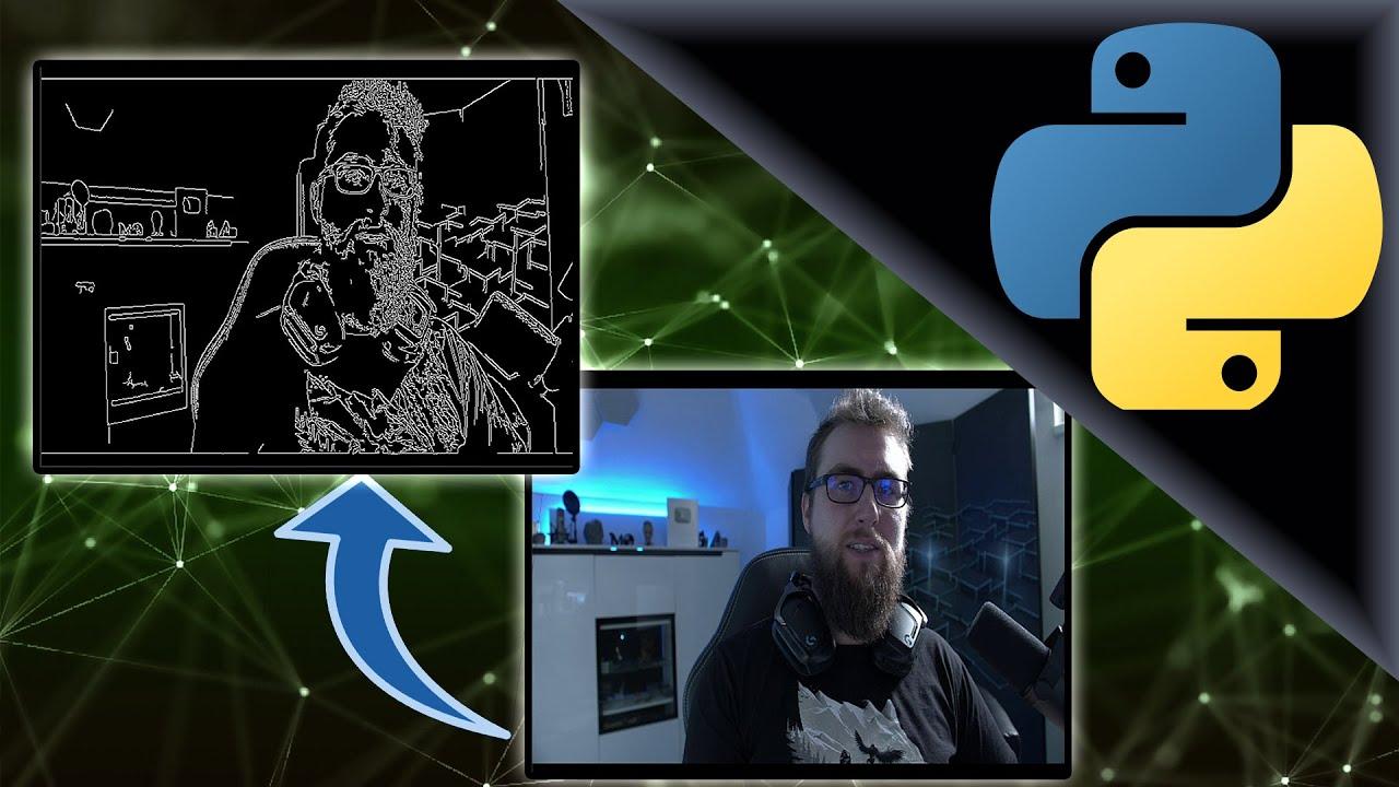 Webcam nutzen und Kanten erkennen   Python