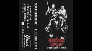 Sculpted Horror - Festering Death (Demo) [Old School Death Metal]