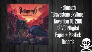"Hellmouth - ""Gravestone Skylines"" - Resist Control"