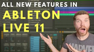 Ableton Live 11 - New Features Walkthrough - MUST WATCH!
