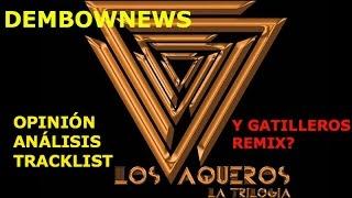 Los Vaqueros 3 La Trilogía Wisin CD Completo Pirateado-DJ Luian NO saca Gatilleros Remix-Tego Vico C
