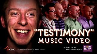 "It Gets Better: ""Testimony"" by SF Gay Men"