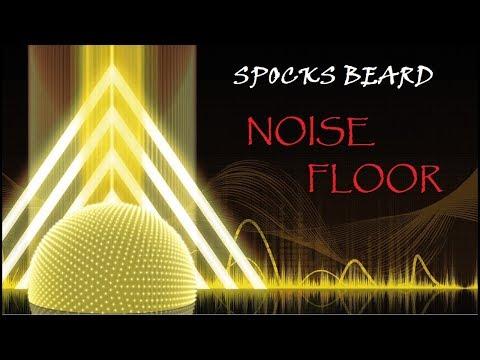 Spocks Beard  Noise Floor