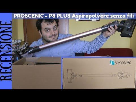 RECENSIONE - Scopa Elettrica senza fili Proscenic P8 Plus