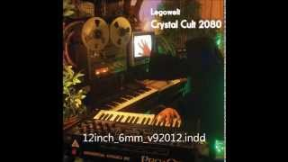 Legowelt ‎– Crystal Cult 2080 Full Album