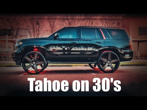 "2017 CHEVY TAHOE ON 30"" DUB BALLERS"