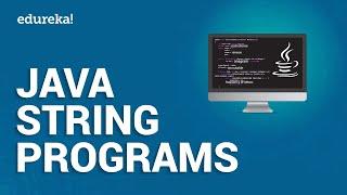 Java String Programs   String Examples in Java   Java Certification Training   Edureka
