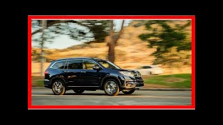 2019 Honda Pilot first drive review: Sugar, spice, nice   k production channel