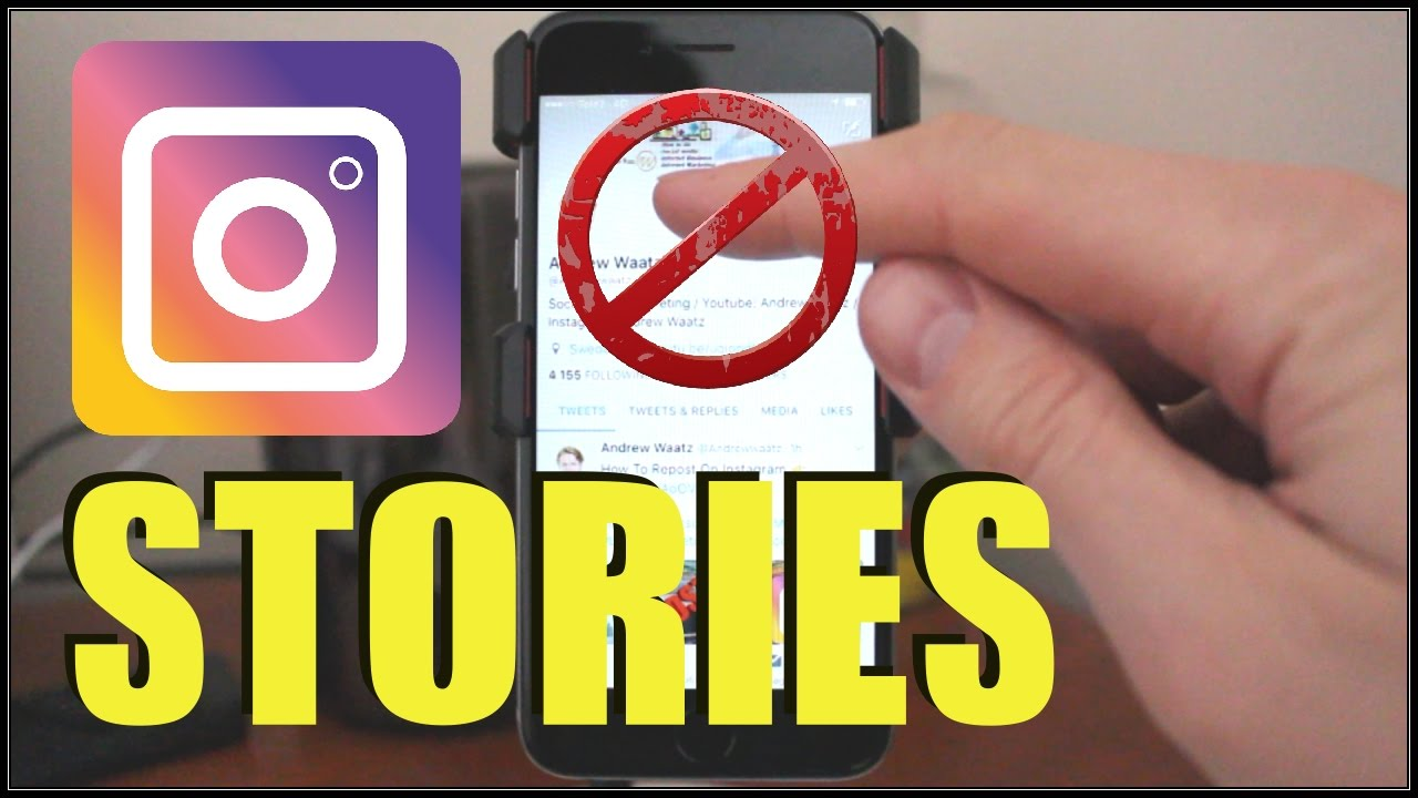 How To Hide Instagram Stories From Other Users 2017