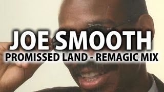 Acid House - Joe Smooth - Promised Land (Remagic Mix, FREE DL)