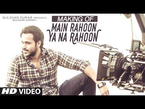 Song Making: Main Rahoon Ya Na Rahoon | Esha Gupta | Amaal Mallik, Armaan Malik