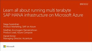 Learn all about running multi-terabyte SAP HANA infrastructure on Microsoft Azure | BRK1032