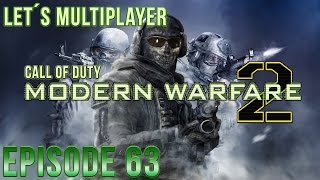 Let´s Multiplayer Call of Duty Modern Warfare 2 - Episode 63 [Pc/German/HD]