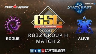 2019 GSL Season 1 Ro32 Group H Match 2: Rogue (Z) vs aLive (T)