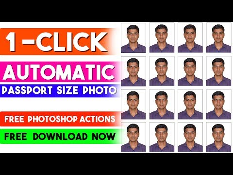 1 Click Automatic Passport Size Photo In Photoshop Actions ⏬