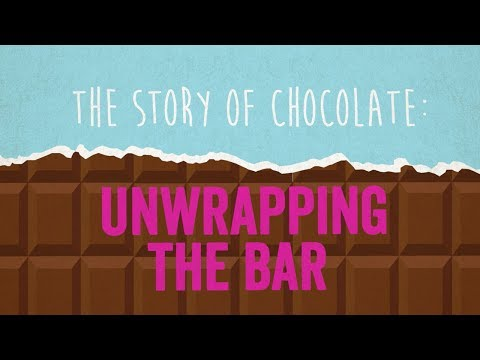 The Story of Chocolate: Unwrapping the Bar