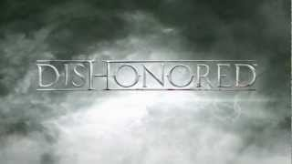 Скачать Dishonored Gameplay Trailer