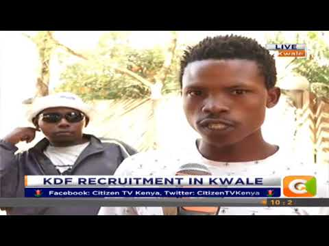 Citizen Extra:KDF Recruitment in Kwale
