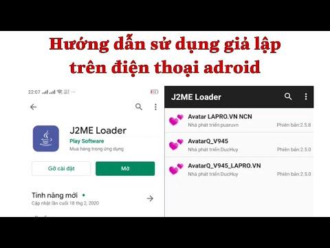 Hướng dẫn tải và sử dụng giả lập java trên điện thoại adroid l Avatar 2D