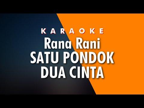 Rana Rani Satu Pondok Dua Cinta Karaoke
