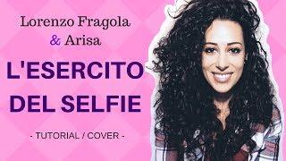 L'esercito del selfie (Lorenzo Fragola ft. Arisa) - MARA BOSISIO [cover + accordi]
